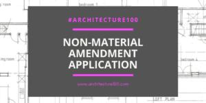 Non-Material Amendments Application