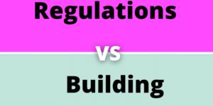 Building Regulations vs Building Control